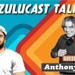 Zulucast Talk E13 – Anthony 642  «Έχει χαθεί η μουσική παιδεία»