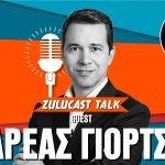 Zulucast Talk Podcast #53   Ανδρέας Γιόρτσιος: Καινούρια αρχή